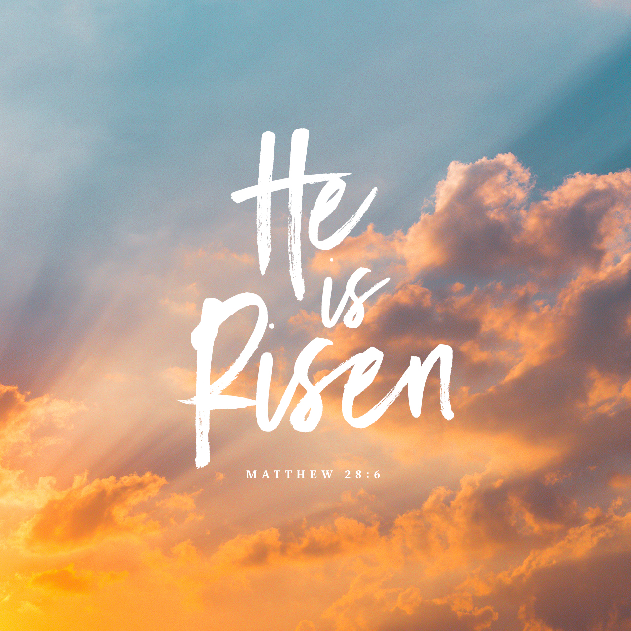 Easter Day 2019 – The Resurrection Of Jesus: He Is Risen!